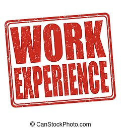 Work experience stamp - Work experience grunge rubber stamp...