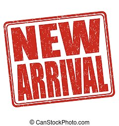 New arrival stamp - New arrival grunge rubber stamp on white...