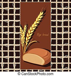 Rye bread and wheat ears Label - Rye bread and wheat ears on...