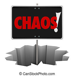 Chaos Danger Word Sign Warning Turmoil Trouble Problem -...