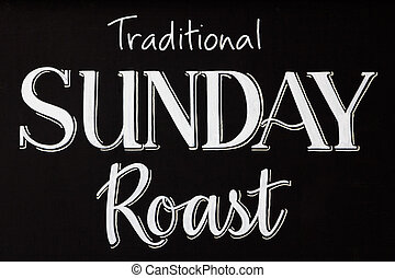 Traditional sunday roast on a chalk board - Word text of...