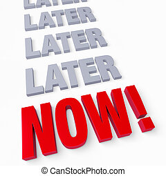 Stop Delaying