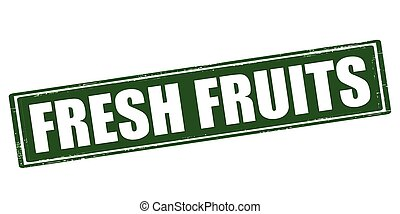 Fresh fruits - Rubber stamp with text fresh fruits inside,...