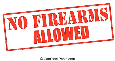 No firearms allowed - Rubber stamp with text no firearms...