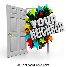 Your Neighbor Open Door Community Meet Introduce People Next...