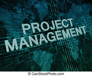 Project Management text concept on green digital world map...