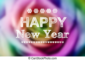 Happy New Year message with colorful rose - Happy New Year...