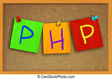 PHP Internet Concept - The word PHP written on sticky...