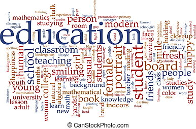 Education word cloud - Word cloud concept illustration of...