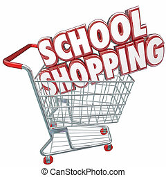School Shopping 3d Words Cart Comparing Best Education...