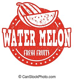 Water melon stamp - Water melon grunge rubber stamp or label...
