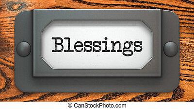 Blessing Inscription on Label Holder. - Blessing Inscription...