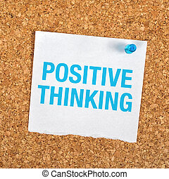 Positive Thinking Reminder Note Message on Paper Pinned to a...
