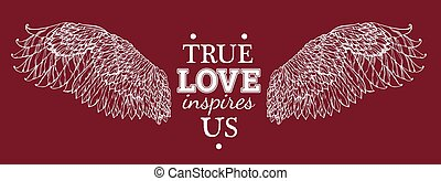 true love inspires us - white wing drawn with the text in...