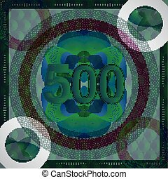 vector illustration of number 500 (five hundred) in guilloche ornate style. monetary banknote background
