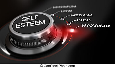Self Esteem - Switch button positioned on the word maximum,...