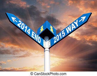 2014 end and 2015 way signs - New Year Street post with 2014...