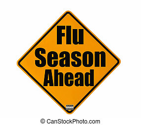 Flu Season warning sign - Flu season warning sign isolated...