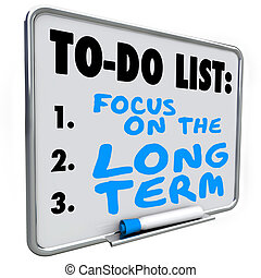 Focus on the Long Term Words Dry Erase Board To Do List -...