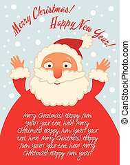 Santa Claus. Christmas card with place for your text. Funny...