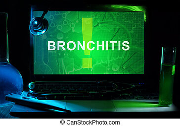 bronchitis - Notebook with words bronchitis , test tubes and...