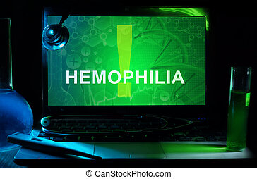 hemophilia - Notebook with words hemophilia, test tubes and...