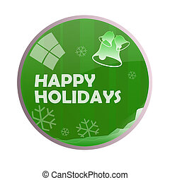Glossy Happy Holidays Chime Ball - Isolated white background...