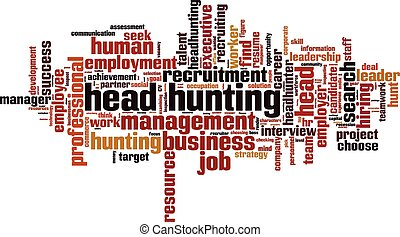 Head hunting word cloud concept Vector illustration