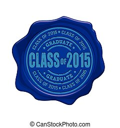 Class of 2015 wax seal - Class of 2015 blue wax seal...