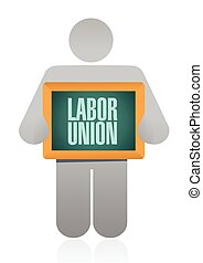 labor union sign illustration design over a white background