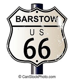 Barstow Route 66 Sign - Barstow Route 66 traffic sign over a...