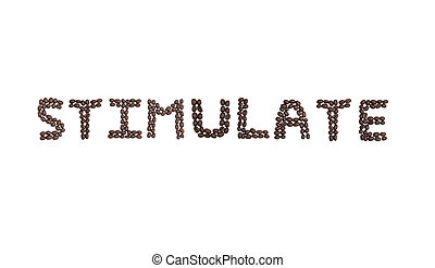 STIMULATE written with coffee beans - The word STIMULATE...