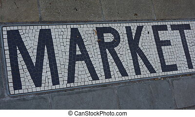 Market Sign - Market sign with black letters on white...