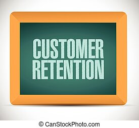 customer retention sign illustration design over a white...