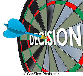 Decision Choice Final Judgment Determination Dart Board...
