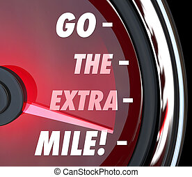 Go the Extra Mile Speedometer Words Further Extended Driving Eff