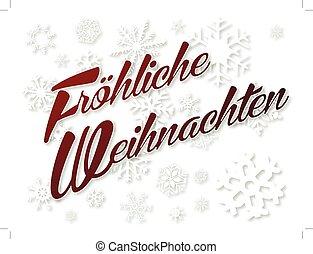 Fr?hliche Weihnachten in Red on White Snowflakes