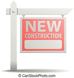 Sign New Construction - detailed illustration of a New...