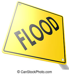 Road sign with flood
