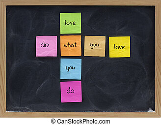 do what you love concept on blackboard - do what you love,...
