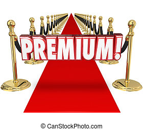 Premium Red Carpet Treatment Top Customer Priority Status -...