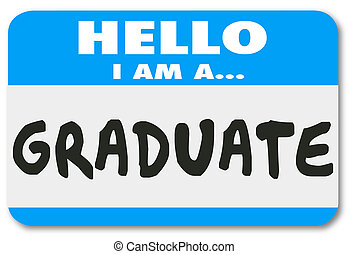 Graduate Nametag Sticker Trained Education Student Learning...
