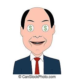 Dollar Lust - Greedy businessman with dollar symbols in eyes...