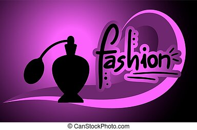 Fashion fragance - Creative design of Fashion fragance