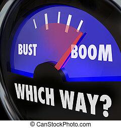 Boom or Bust Words Gauge Measure Success Failure Earnings Vs...