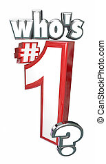 Whos Number One 1 3d Letters Words Top Leader Position -...