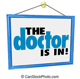 The Doctor is In Sign Check-Up Physical Appointment Office...
