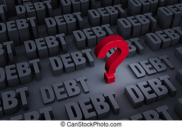 "Worried About Rising Debt - A red ""?"" stands out in a dark..."