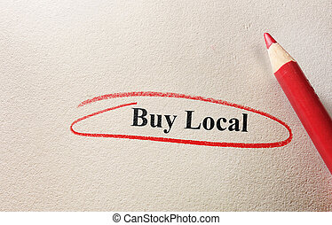Buy Local circle - Buy Local red circle and pencil on...