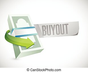 buyout money bills sign illustration design over a white...